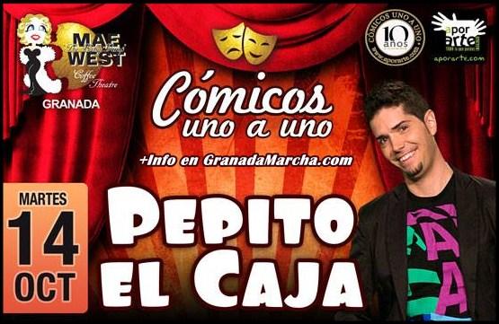 Pepito El Caja, Monólogo del 14 Octubre en Mae West