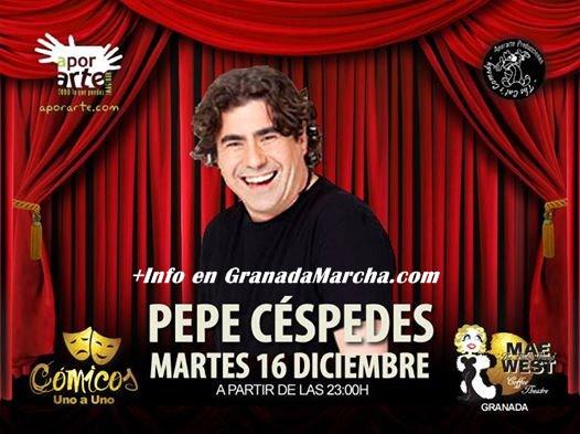 Monólogo Especial de Pepe Céspedes en Mae West Granada