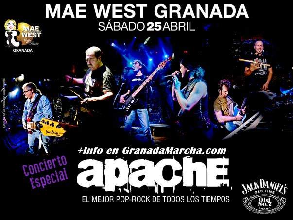 Especial Apache en Mae West Granada