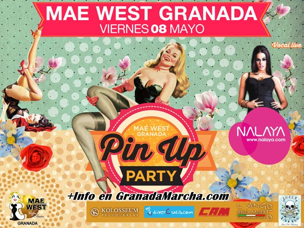 Pin Up Party en Mae West Granada con Nalaya
