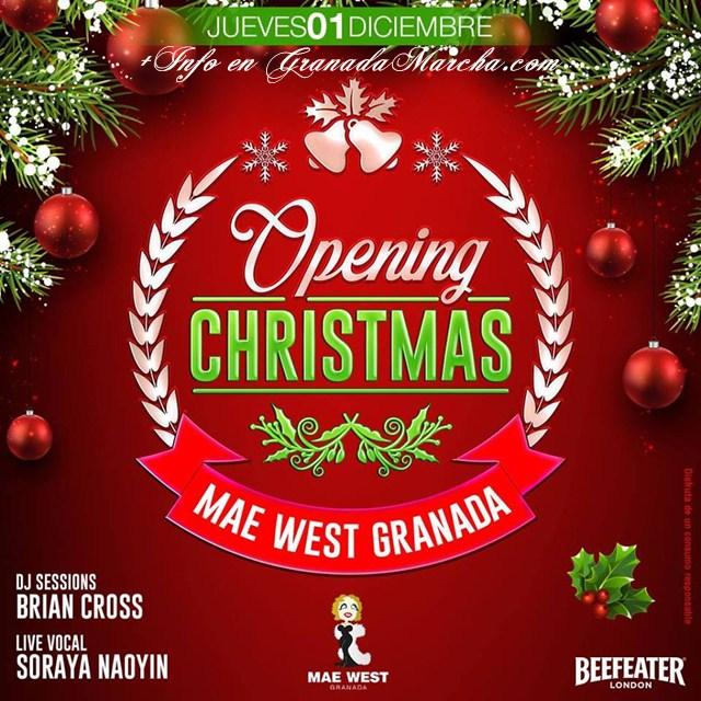 Opening Christmas en Mae West Granada