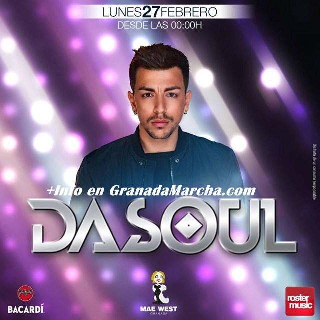 Dasoul en Mae West Granada, 27 de Febrero 2017